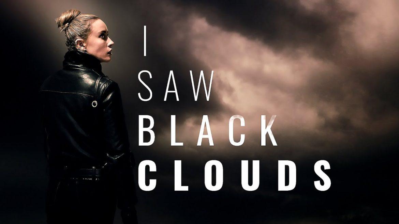 I Saw Black Clouds Naslovna