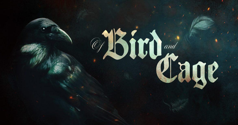 Of Bird and Cage Naslovna