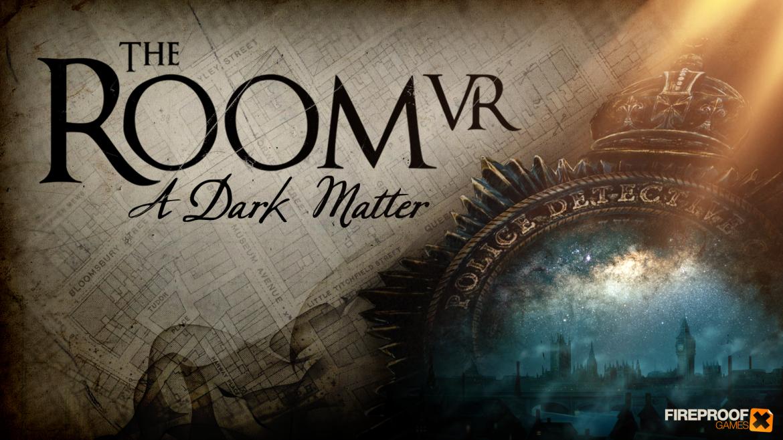 The Room VR A Dark Matter Naslovna