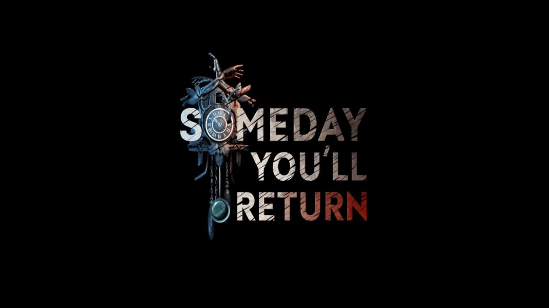 Someday You'll Return Naslovna